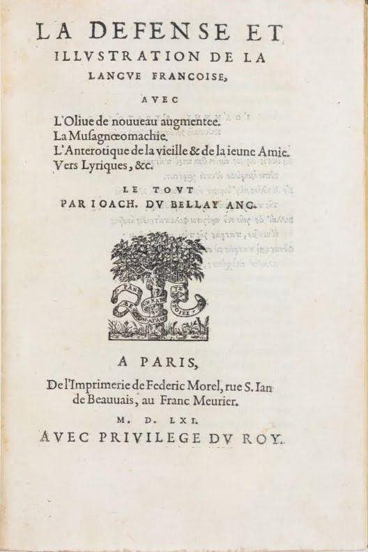 La défense et illustration de la langue française, Joachim du Bellay, 1549.